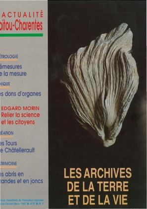L'Actualité Poitou-Charentes : Les archives de la Terre et de la vie