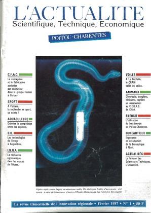 L'Actualité Scientifique, Technique, Economique Poitou-Charentes, numéro 1, février 1987